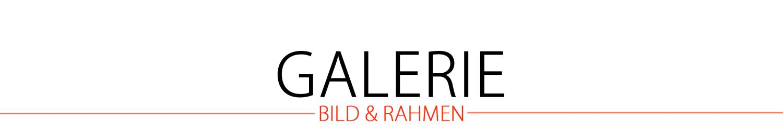 Galerie Bild & Rahmen